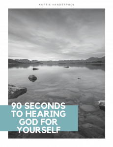 90 Seconds to Hearing God